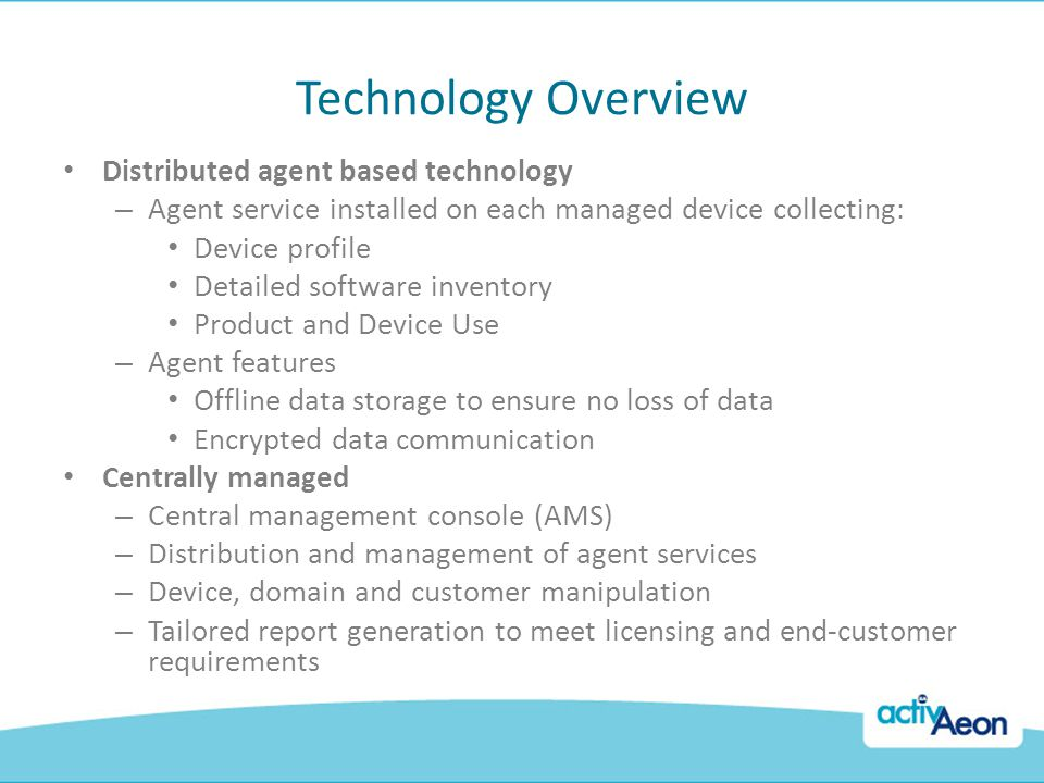 Technology Overview Distributed agent based technology