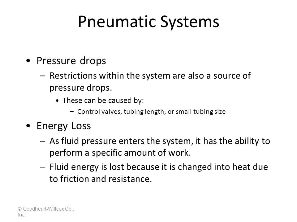 Pneumatic Systems Pressure drops Energy Loss