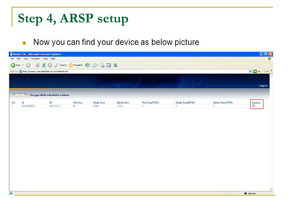 Step 4, ARSP setup Now you can find your device as below picture