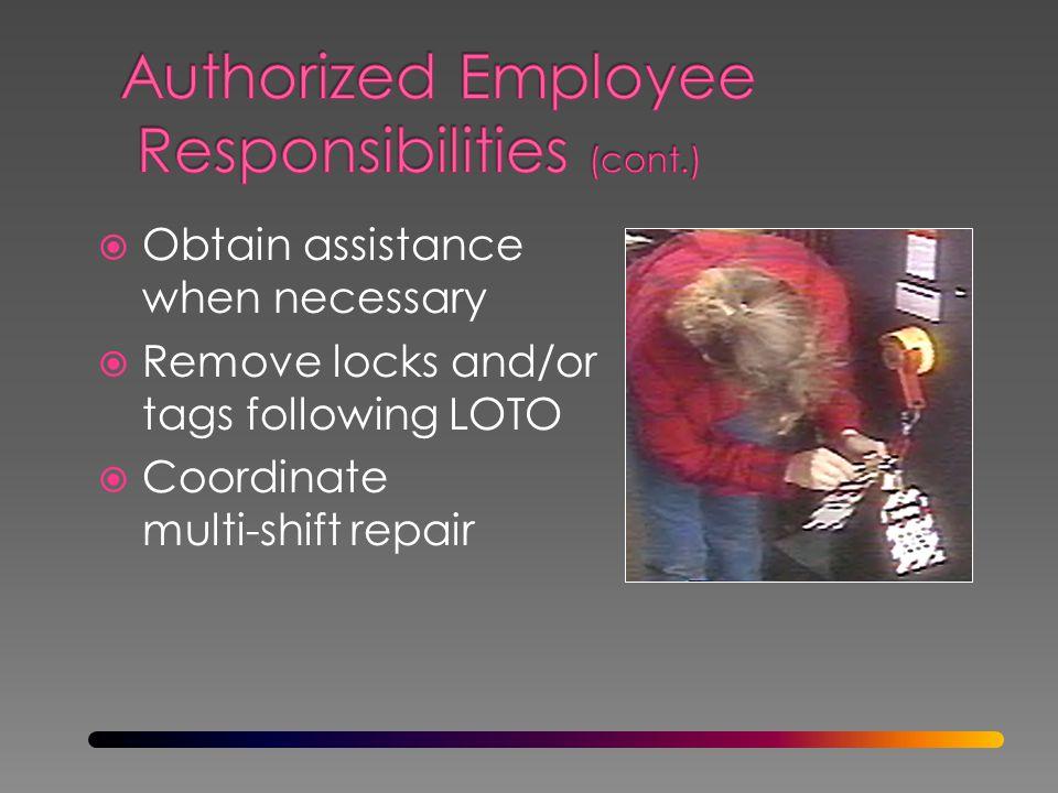 Authorized Employee Responsibilities (cont.)
