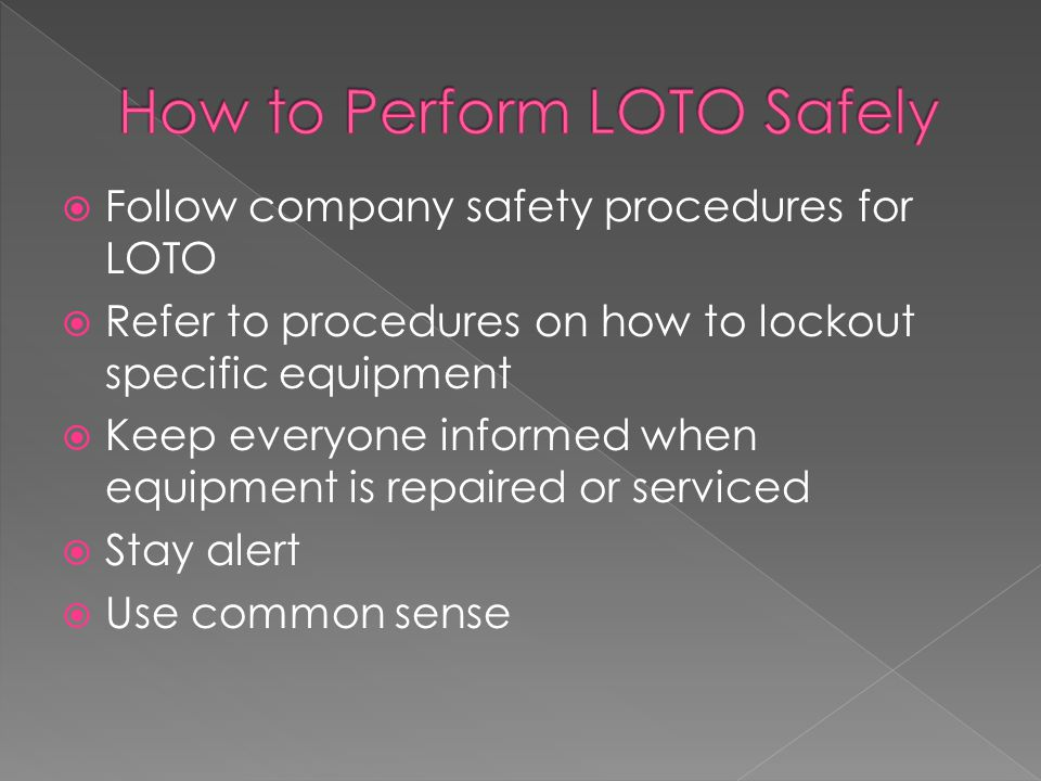 How to Perform LOTO Safely