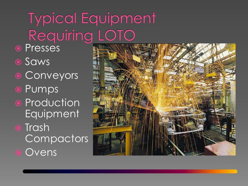Typical Equipment Requiring LOTO