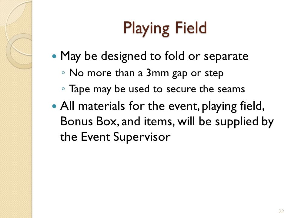 Playing Field May be designed to fold or separate