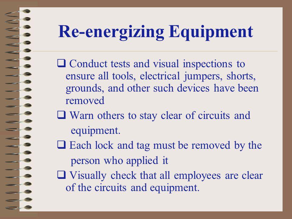 Re-energizing Equipment