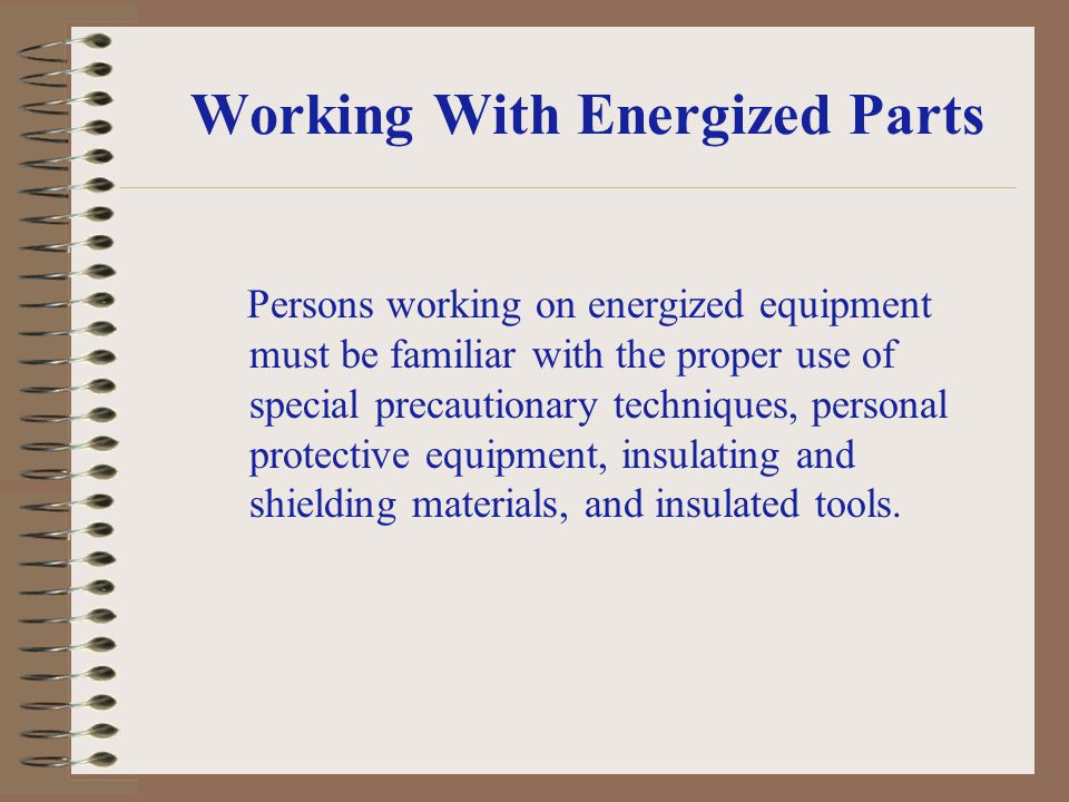 Working With Energized Parts