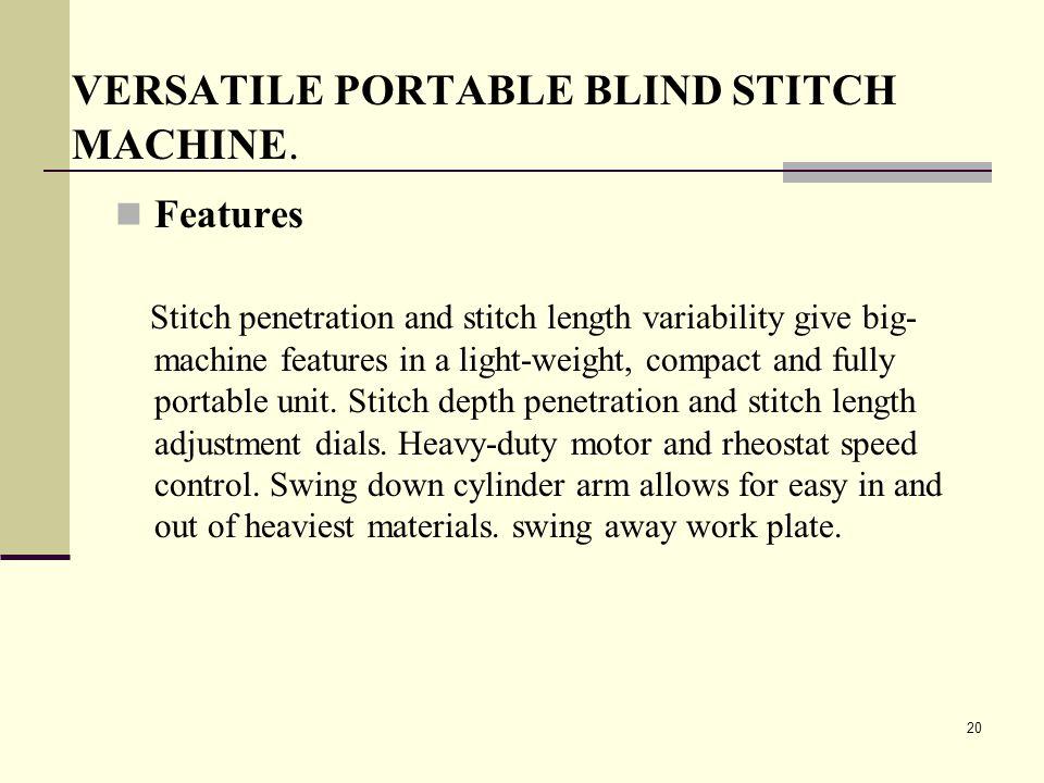 VERSATILE PORTABLE BLIND STITCH MACHINE.