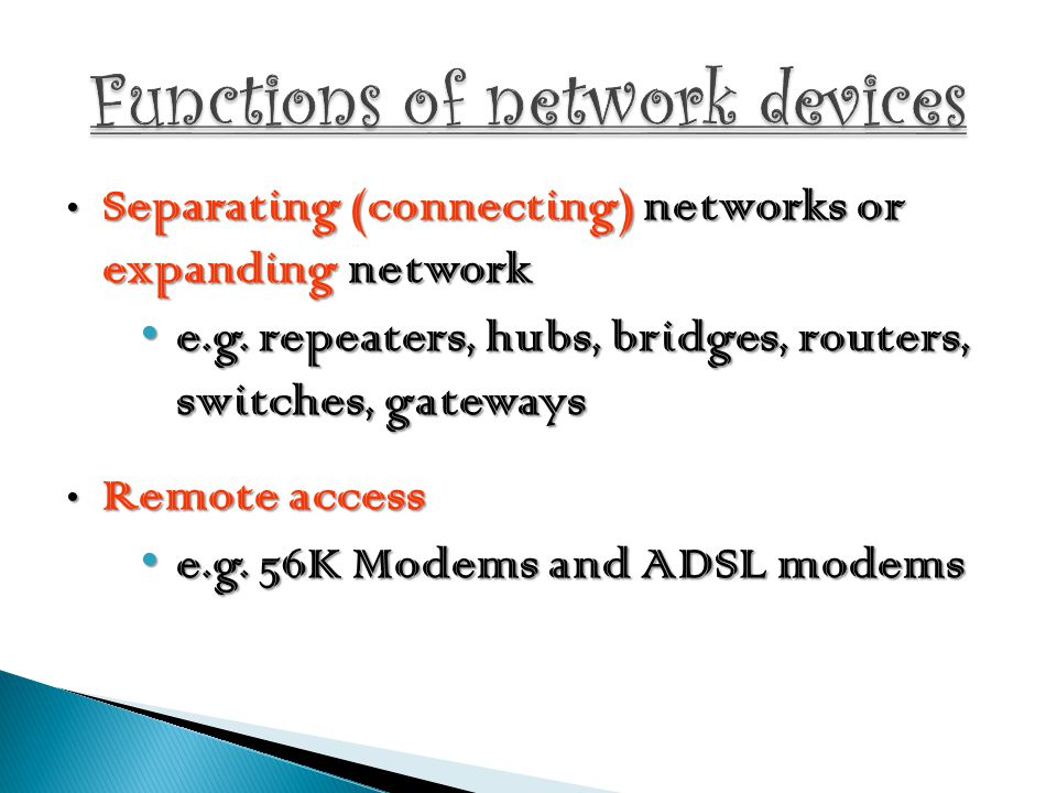 Functions of network devices