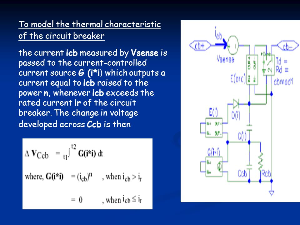 To model the thermal characteristic of the circuit breaker