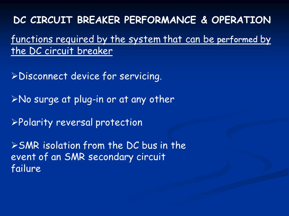 DC CIRCUIT BREAKER PERFORMANCE & OPERATION