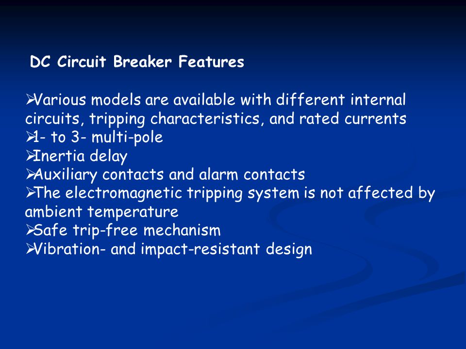 DC Circuit Breaker Features
