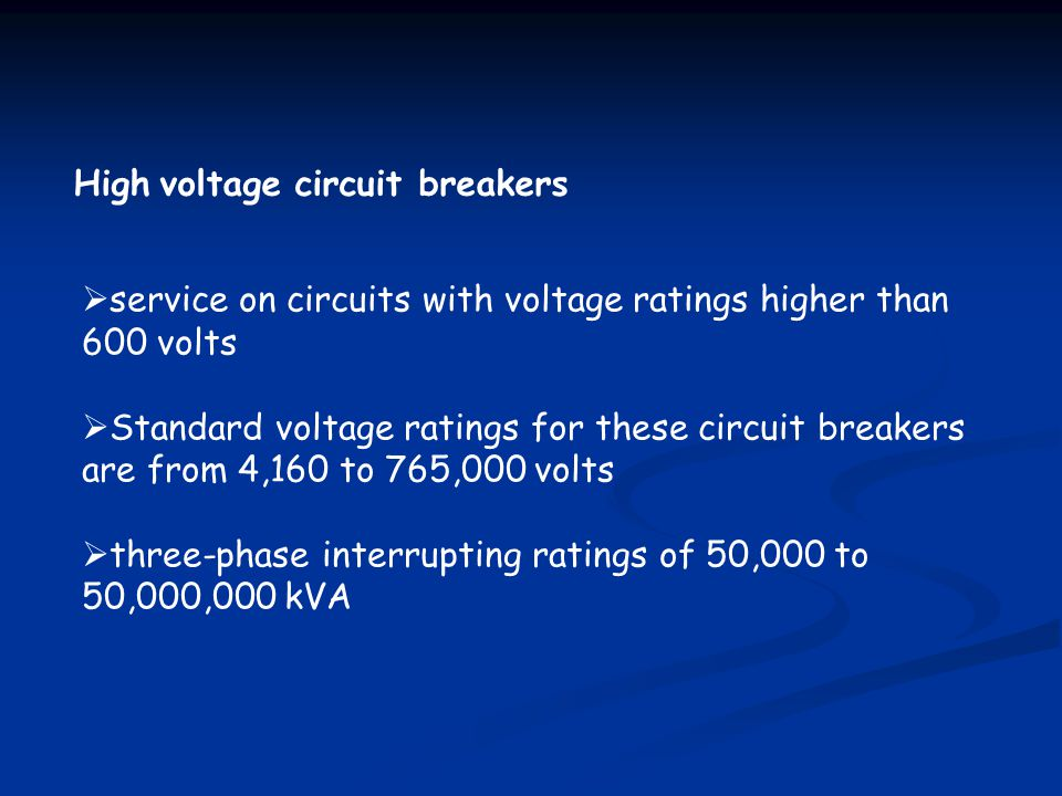 High voltage circuit breakers
