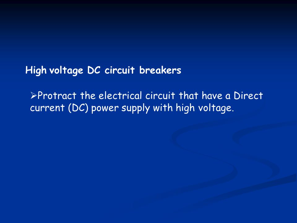 High voltage DC circuit breakers