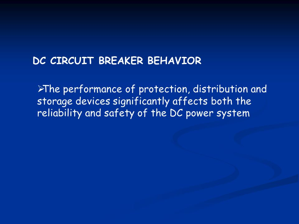 DC CIRCUIT BREAKER BEHAVIOR
