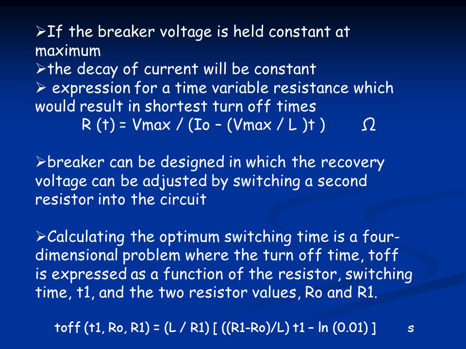 If the breaker voltage is held constant at maximum
