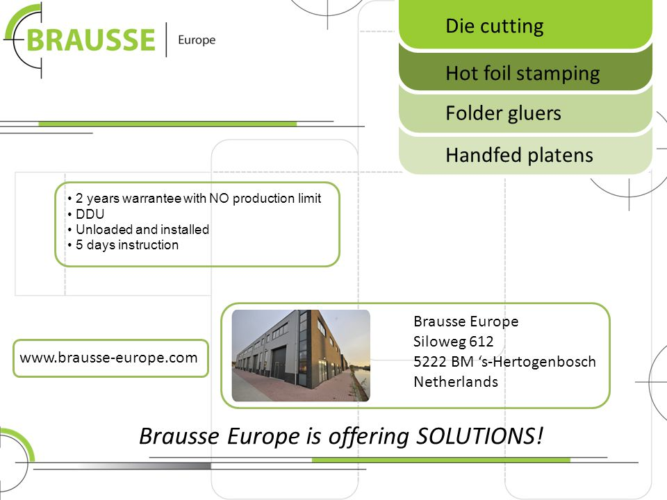 Brausse Europe is offering SOLUTIONS!