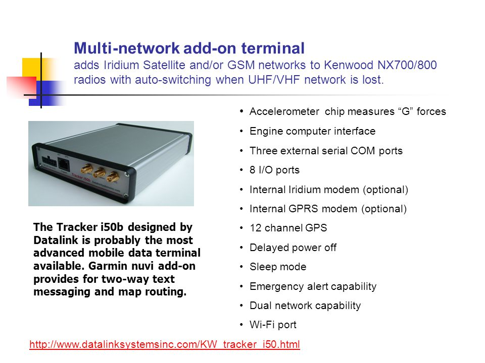 Multi-network add-on terminal adds Iridium Satellite and/or GSM networks to Kenwood NX700/800 radios with auto-switching when UHF/VHF network is lost.
