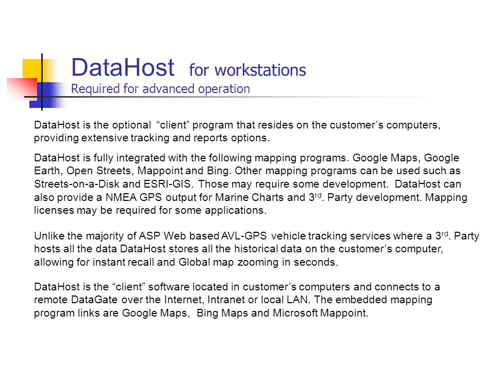 DataHost for workstations Required for advanced operation