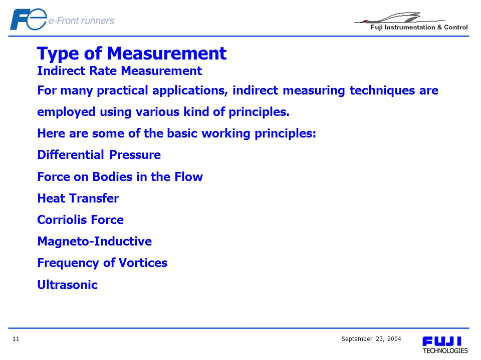 Type of Measurement Indirect Rate Measurement