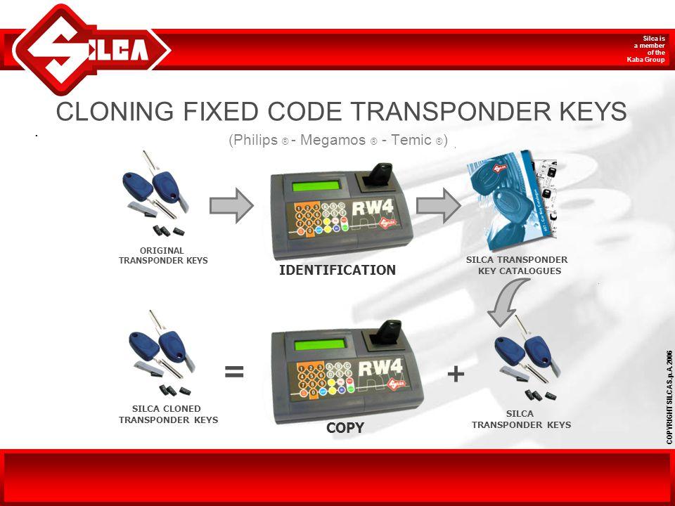CLONING FIXED CODE TRANSPONDER KEYS (Philips ® - Megamos ® - Temic ®)