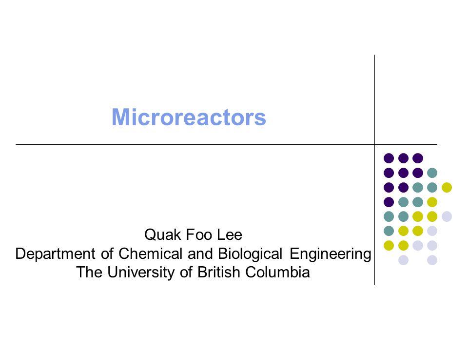 Microreactors Quak Foo Lee