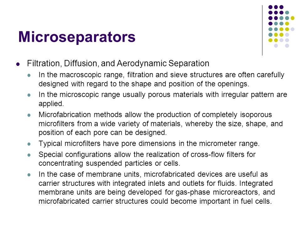 Microseparators Filtration, Diffusion, and Aerodynamic Separation