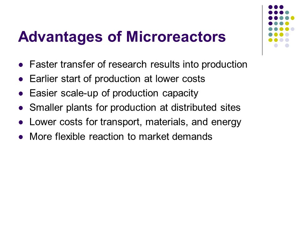 Advantages of Microreactors