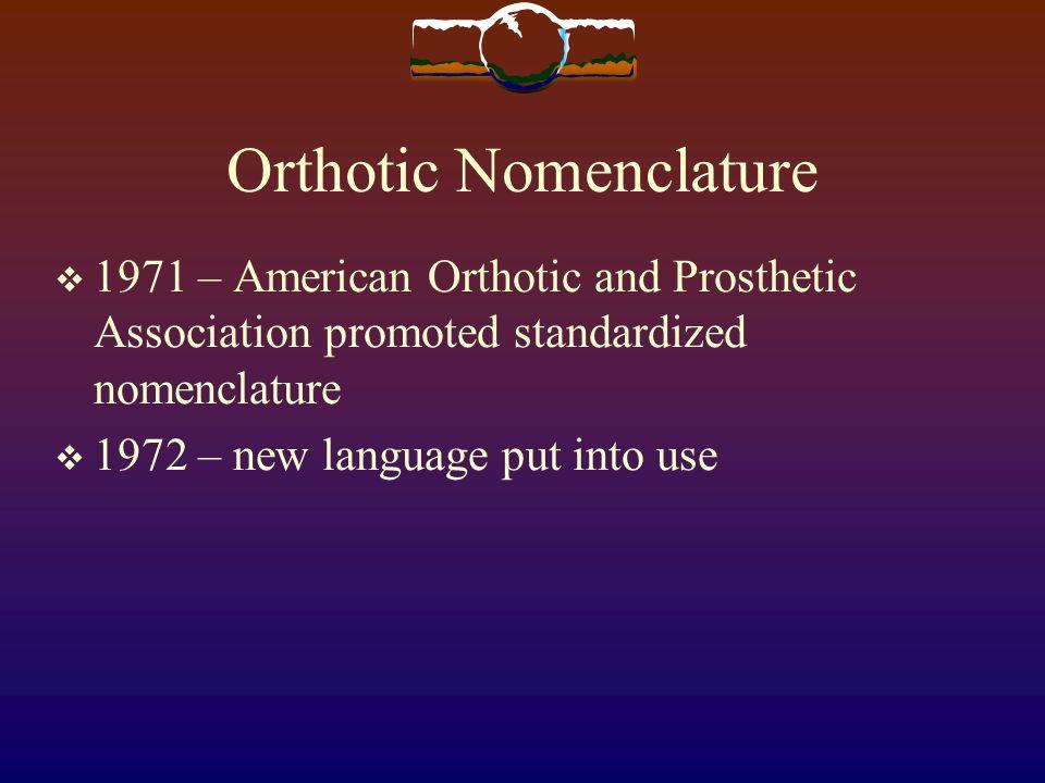 Orthotic Nomenclature