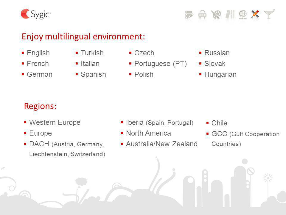 Enjoy multilingual environment: