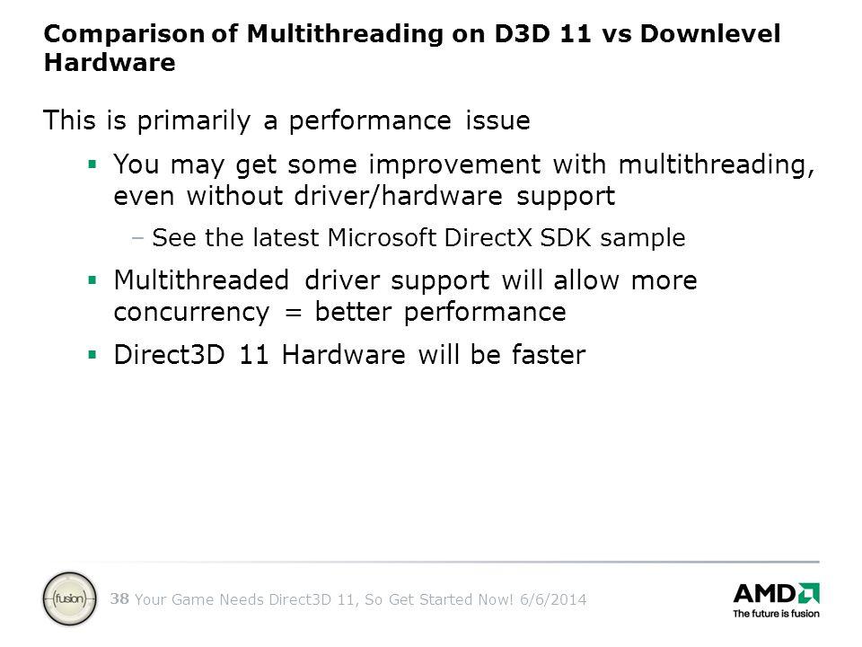 Comparison of Multithreading on D3D 11 vs Downlevel Hardware