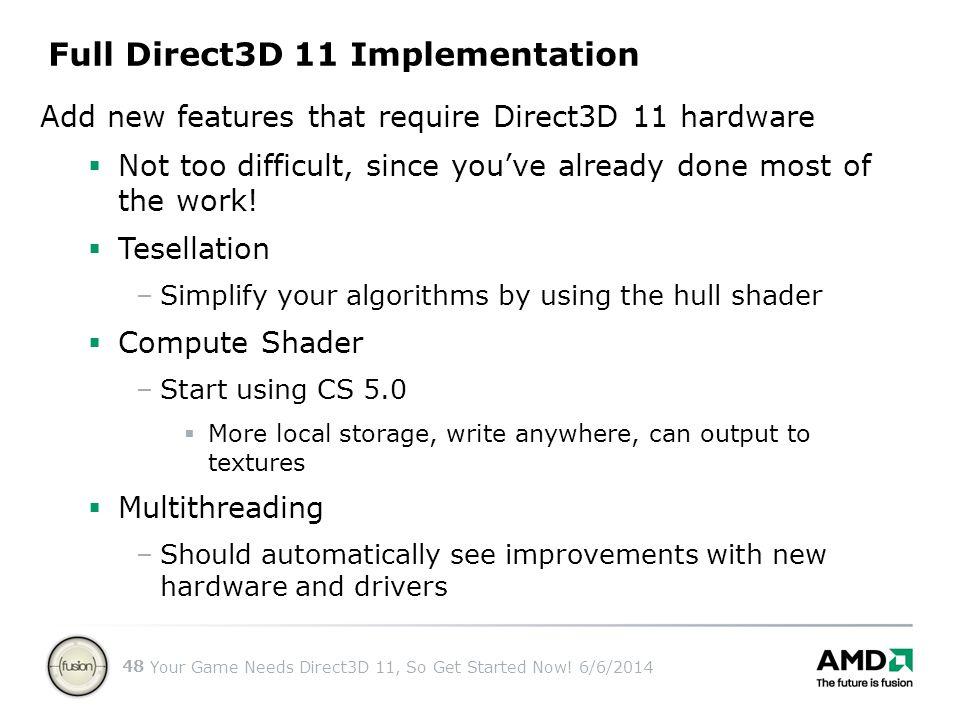 Full Direct3D 11 Implementation