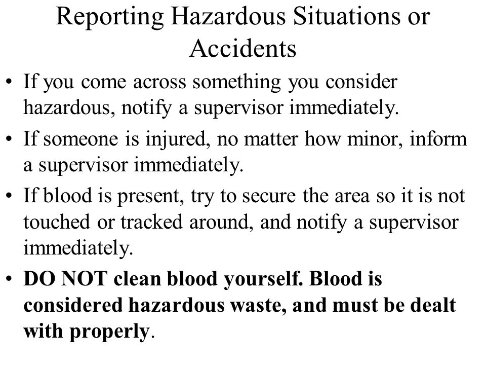 Reporting Hazardous Situations or Accidents