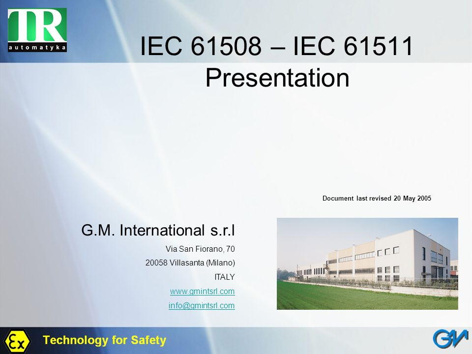 IEC 61508 – IEC 61511 Presentation G.M. International s.r.l