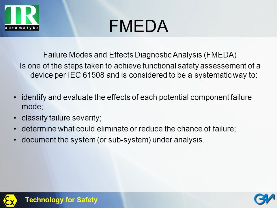 Failure Modes and Effects Diagnostic Analysis (FMEDA)