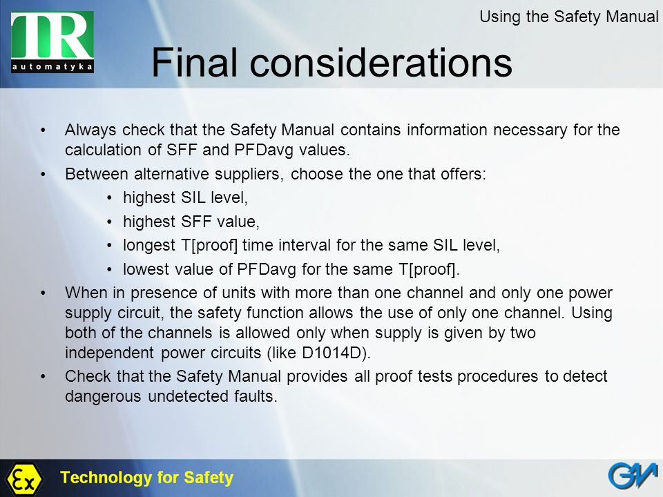 Final considerations Using the Safety Manual