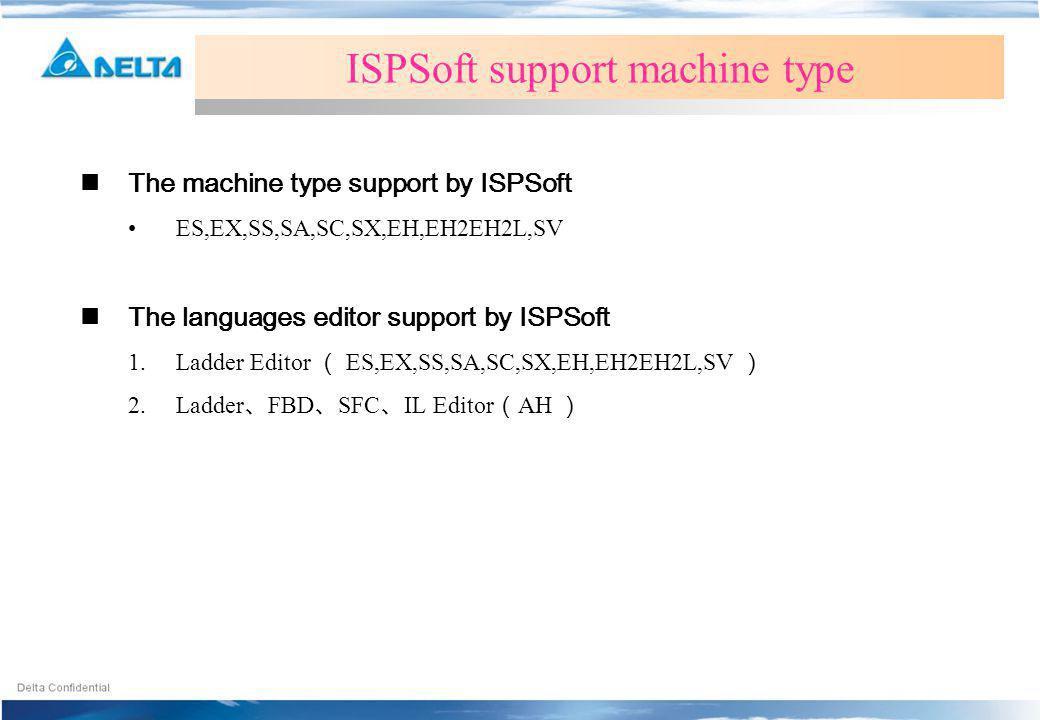 ISPSoft support machine type