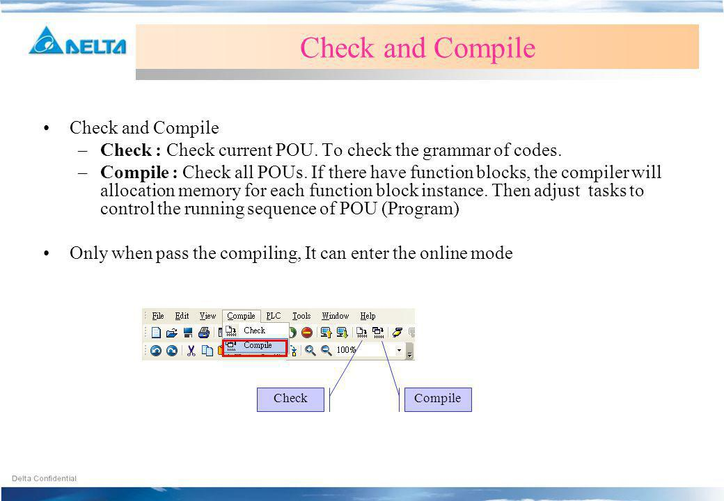 Check and Compile Check and Compile
