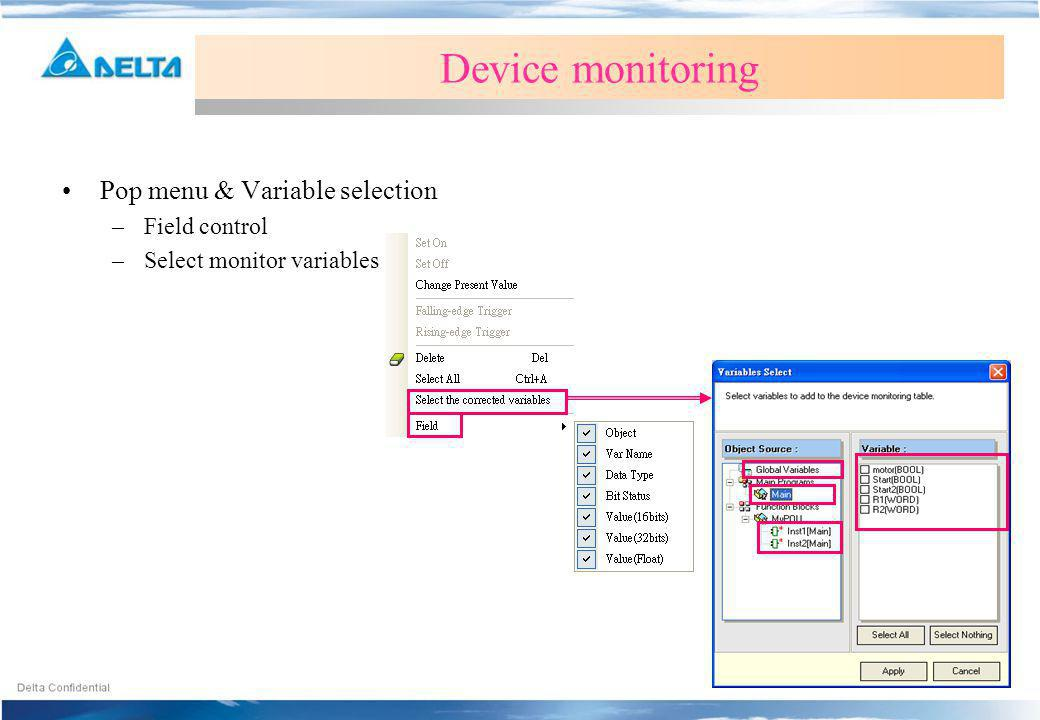Device monitoring Pop menu & Variable selection Field control