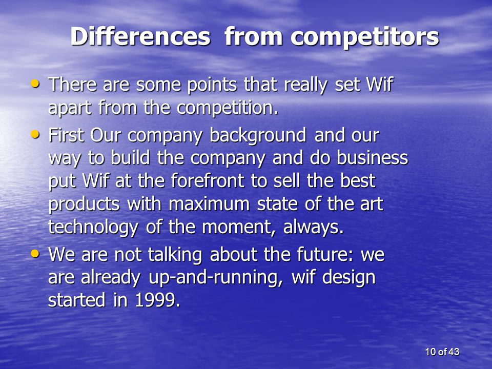 Differences from competitors