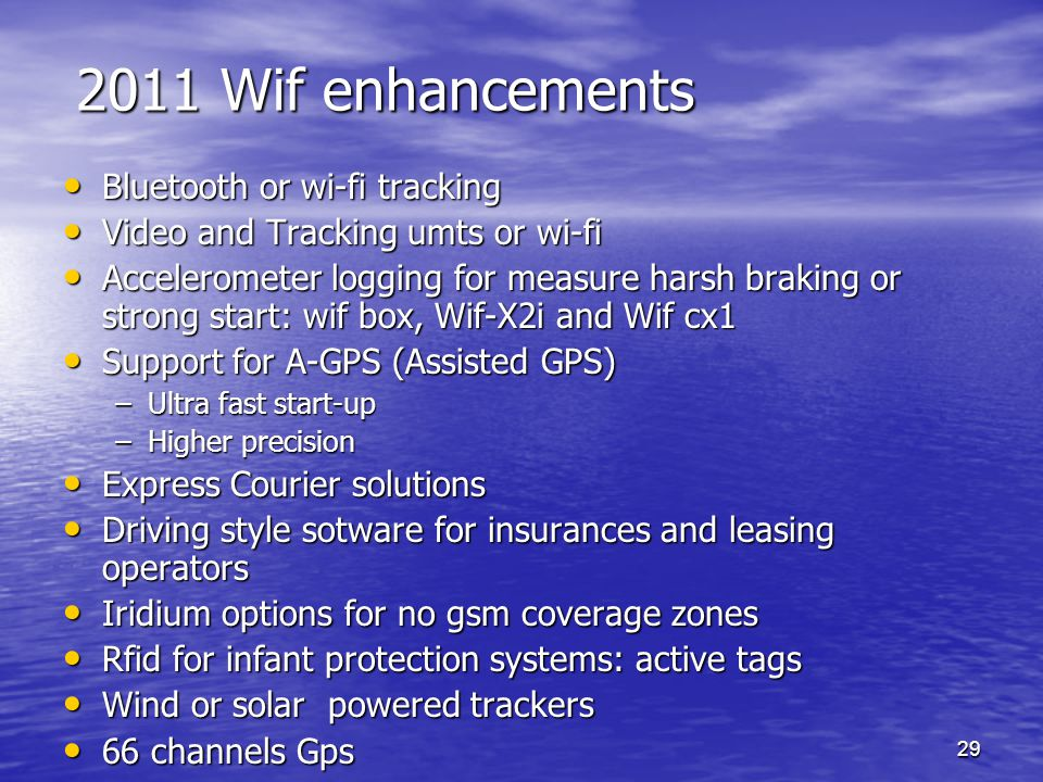 2011 Wif enhancements Bluetooth or wi-fi tracking