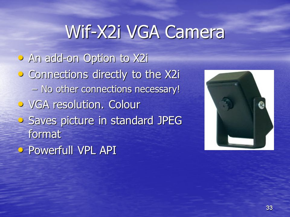 Wif-X2i VGA Camera An add-on Option to X2i