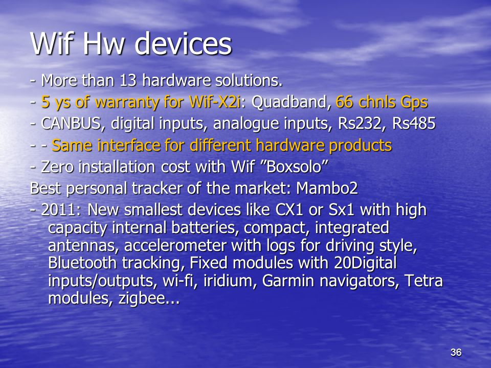 Wif Hw devices - More than 13 hardware solutions.