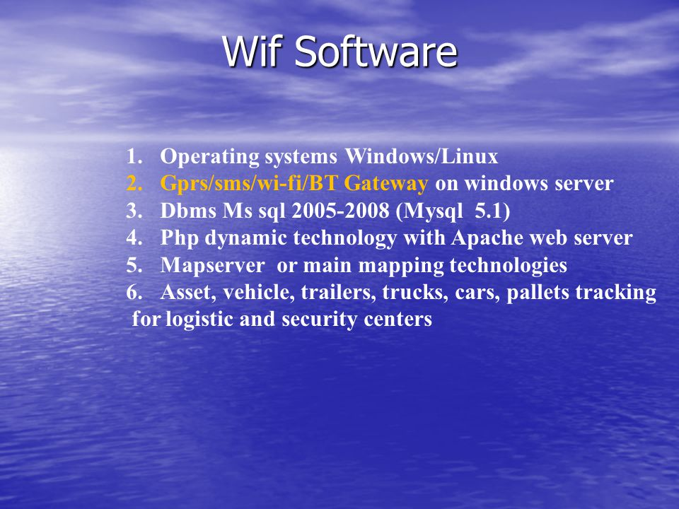 Wif Software Operating systems Windows/Linux