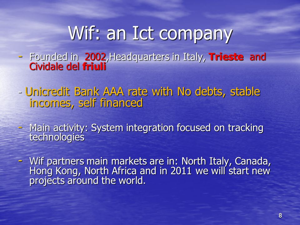 Wif: an Ict company Founded in 2002,Headquarters in Italy, Trieste and Cividale del friuli.