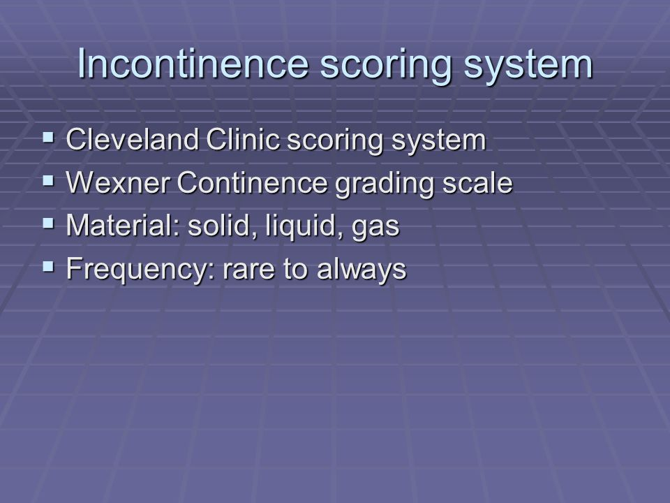 Incontinence scoring system