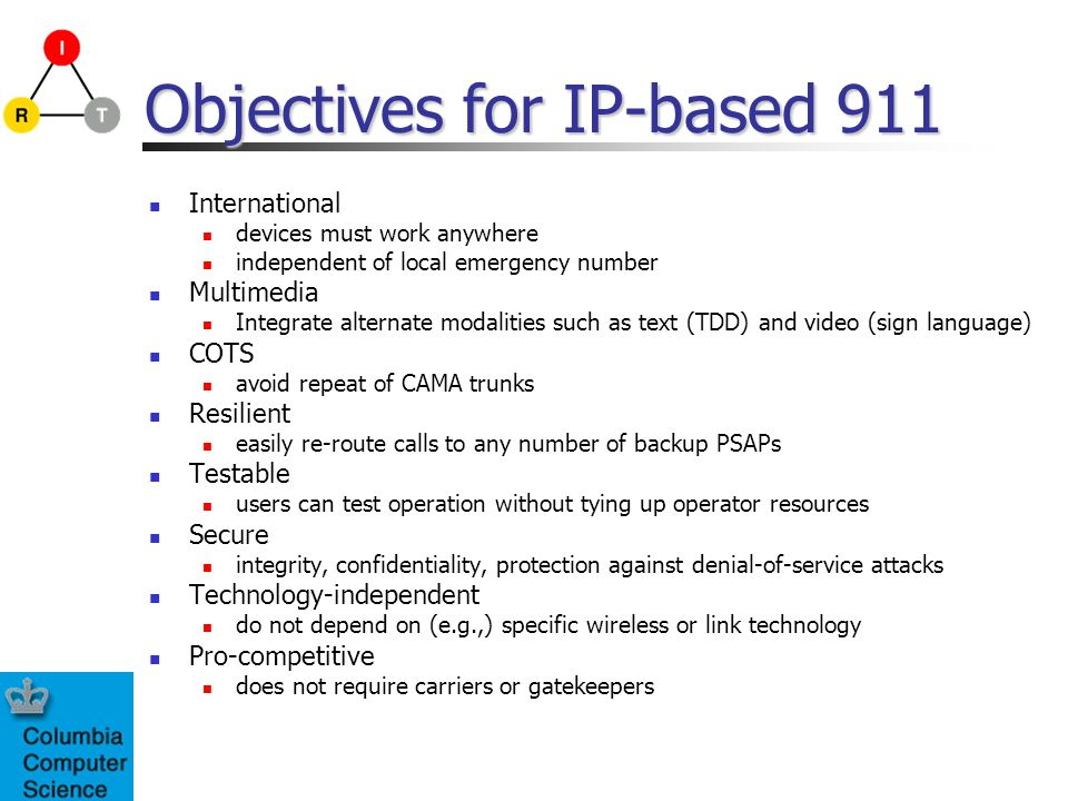 Objectives for IP-based 911
