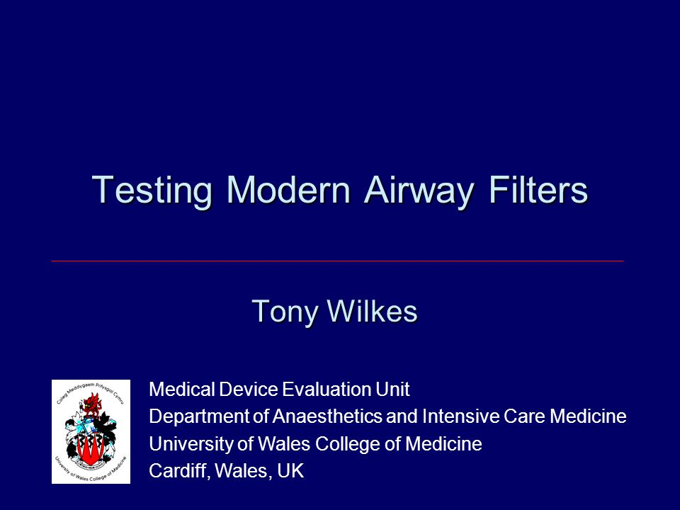 Testing Modern Airway Filters