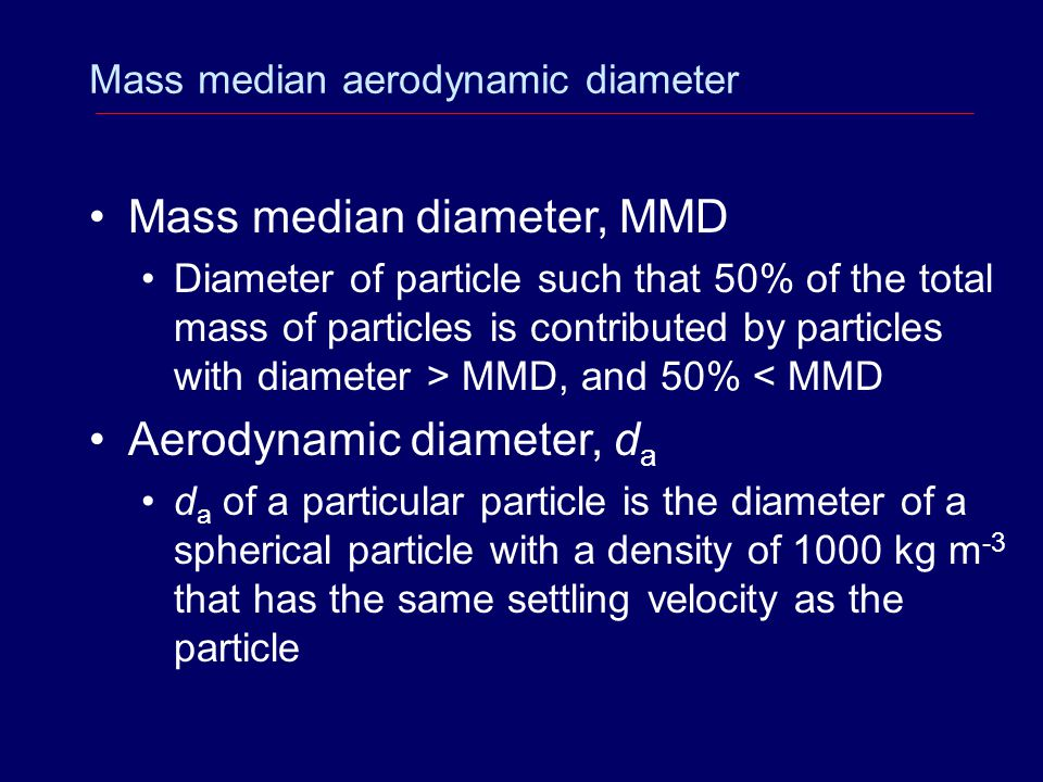 Mass median diameter, MMD