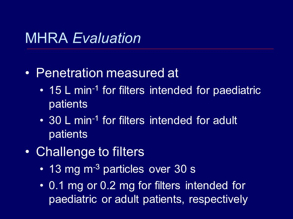 MHRA Evaluation Penetration measured at Challenge to filters