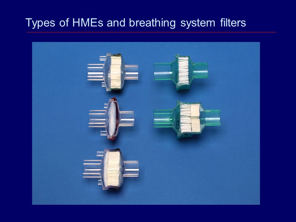 Types of HMEs and breathing system filters