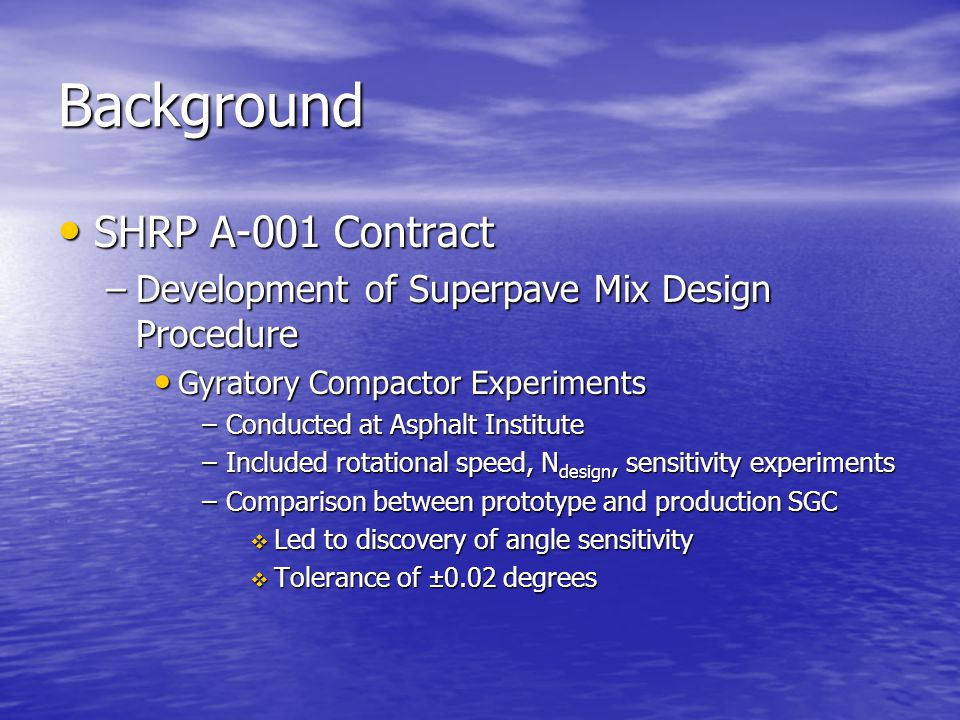 Background SHRP A-001 Contract